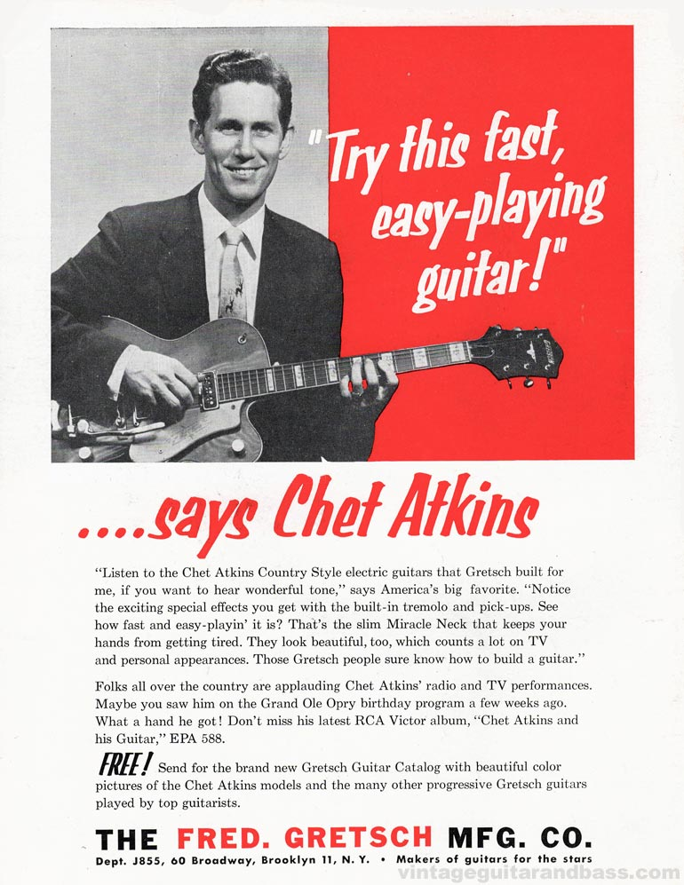 "Gretsch advertisement (1955) ""Try this Fast Easy-Playing Guitar"" Says Chet Atkins"