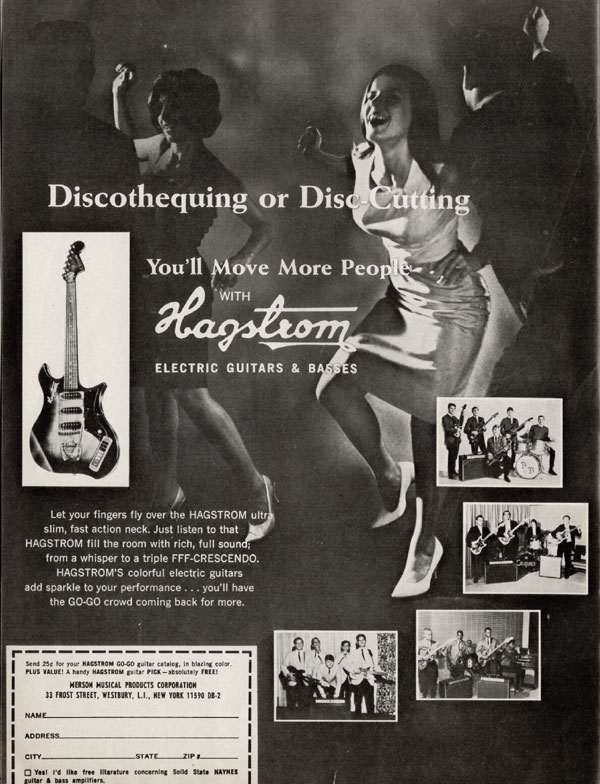 Hagstrom advertisement (1966) Discothequing or disc-cutting. You