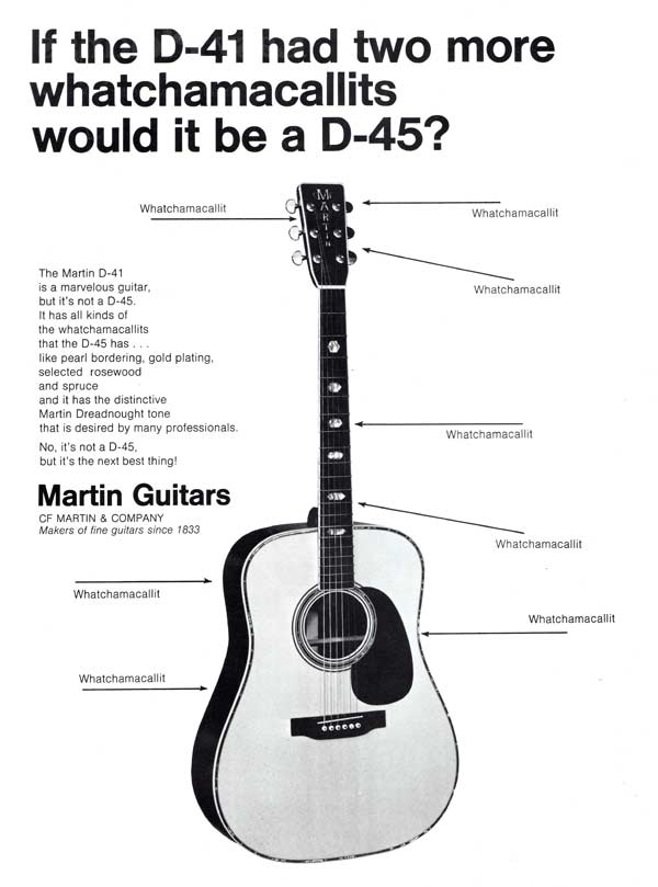 Martin advertisement (1970) If the D-41 Had Two More Whatchamacallits Would It Be a D-45