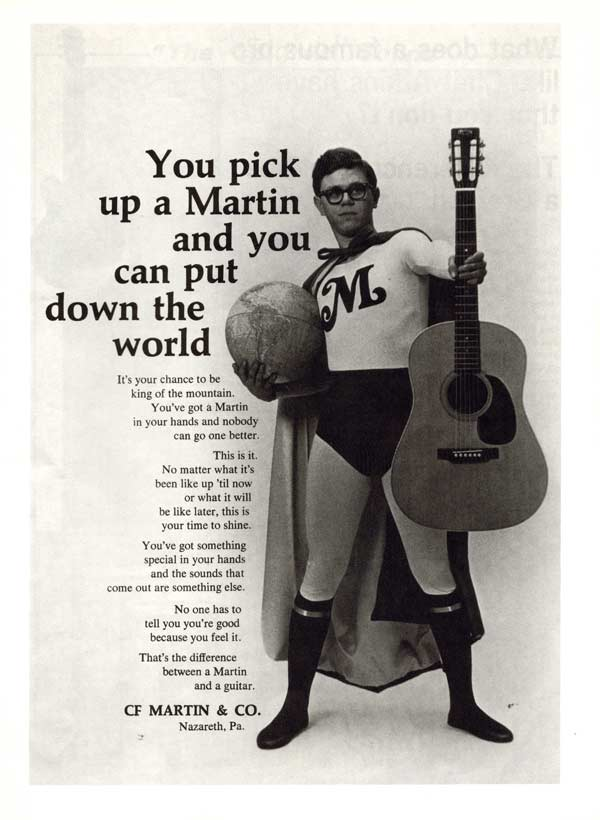 Martin advertisement (1969) You Pick up a Martin, and you can Put Down the World