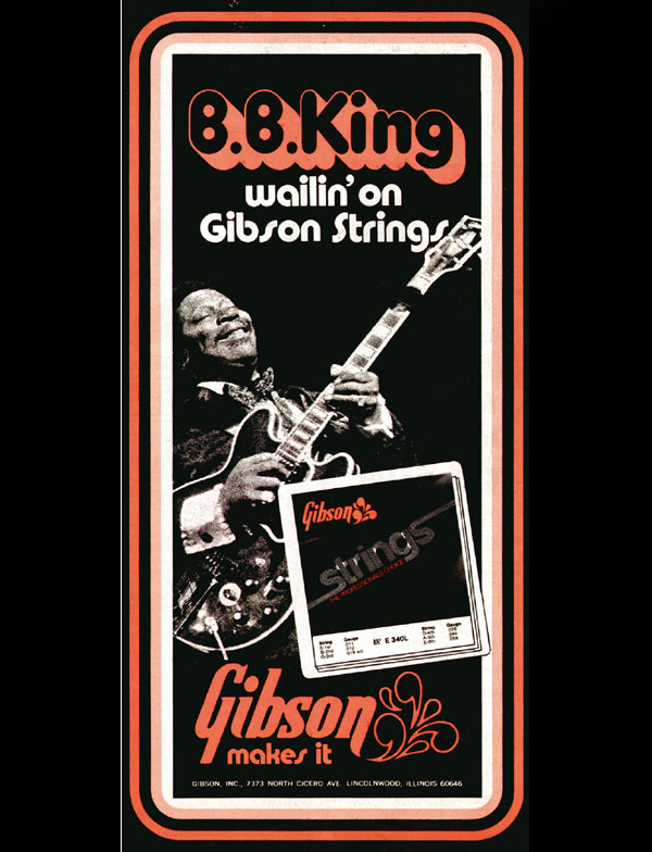 Gibson String advert from 1970? BB King plays his Gibson ES-355 TDSV - wailin on Gibson strings
