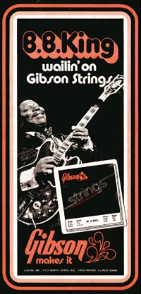 Gibson String advert from 1970. BB King plays his Gibson ES-355TD-SV - wailin' on Gibson strings