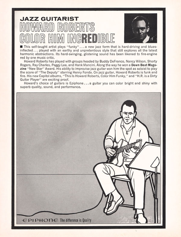 Epiphone advertisement (1966) Jazz guitarist Howard Roberts - Color Him Incredible