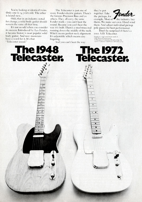 Fender advertisement (1972) The 1948 Telecaster. The 1972 Telecaster