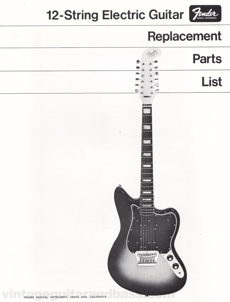 fender 12 string replacement part list 1968 vintage guitar and bass. Black Bedroom Furniture Sets. Home Design Ideas