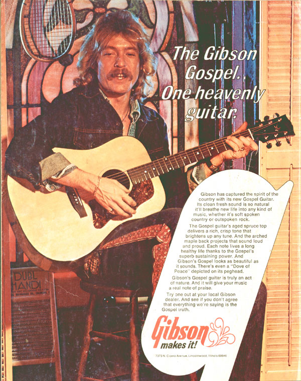 Gibson advertisement (1974) The Gibson Gospel. One Heavenly Guitar