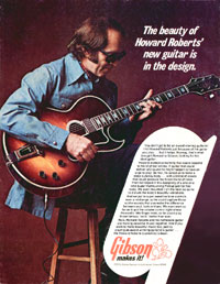 Gibson Howard Roberts - The beauty of Howard Roberts new guitar is in the design