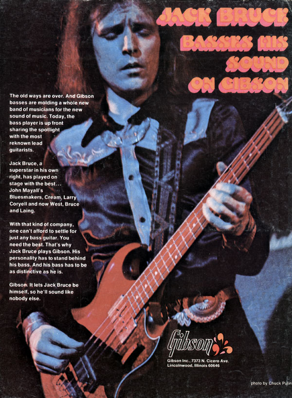 Gibson advertisement (1972) Jack Bruce basses his sound on Gibson