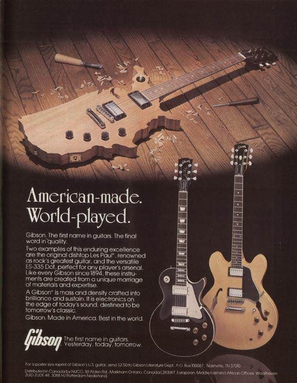 Gibson advertisement (1982) American-made. World-played.