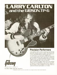 Gibson ES-347TD - Larery Carlton and the Gibson TP-6