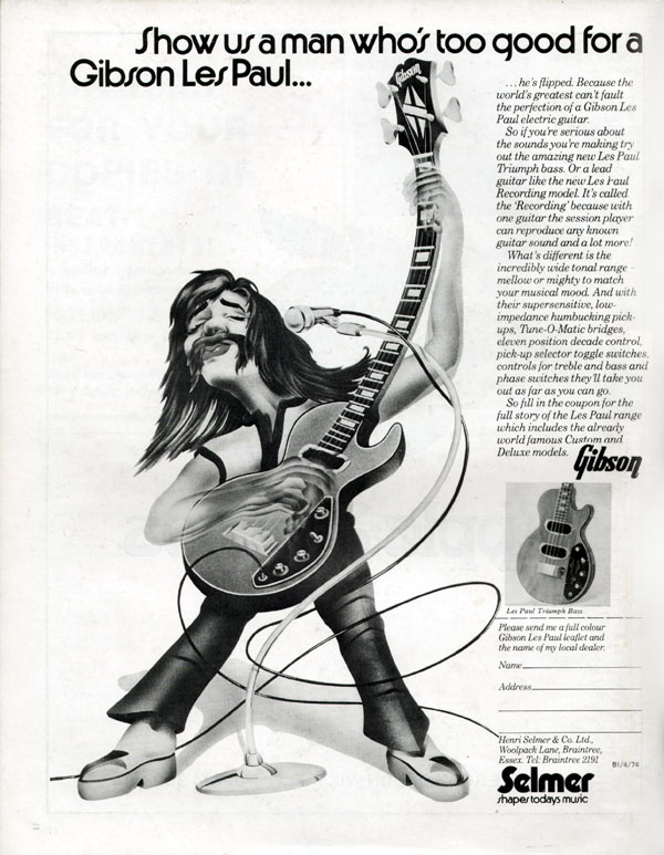Gibson advertisement (1974) Show us a man whos too good for a Gibson Les Paul