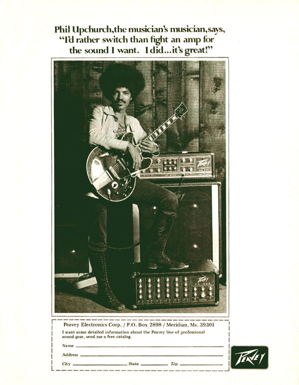 Peavey advertisement (1974) Phil Upchurch the Musicians Musician says I