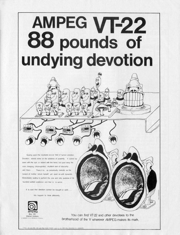 Ampeg advertisement (1972) Ampeg VT-22. 80 Pounds of Undying Devotion