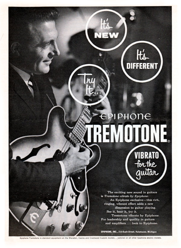 Epiphone advertisement (1962) Epiphone Tremotone. Vibrato for the guitar.