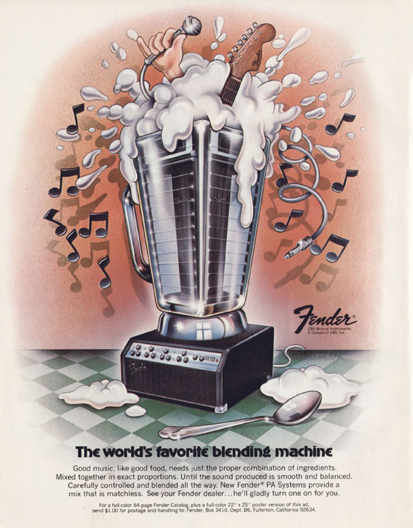 Fender advertisement (1973) The Worlds favourite Blending Machine