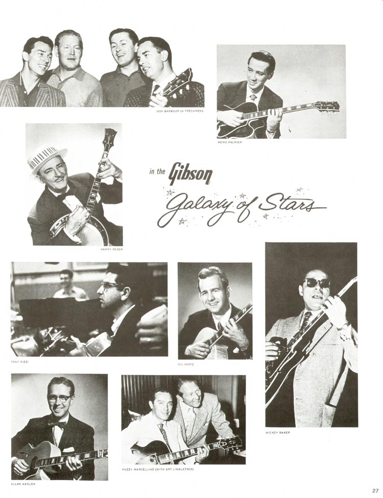 1960 Gibson guitar and bass catalogue - page 27 - The Gibson Galaxy of Stars: Don Barbour, Remo Palmier, Harry Reser, Tony Rizzi, Gil Hintz, Mickey Baker, Alan Hanlon and Muzzy Marcellino
