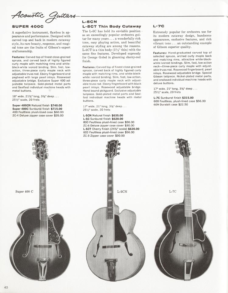 1962 Gibson guitar and bass catalogue - page 40 - Super 400C , L-5C, L-5CT and L-7C acoustic guitars