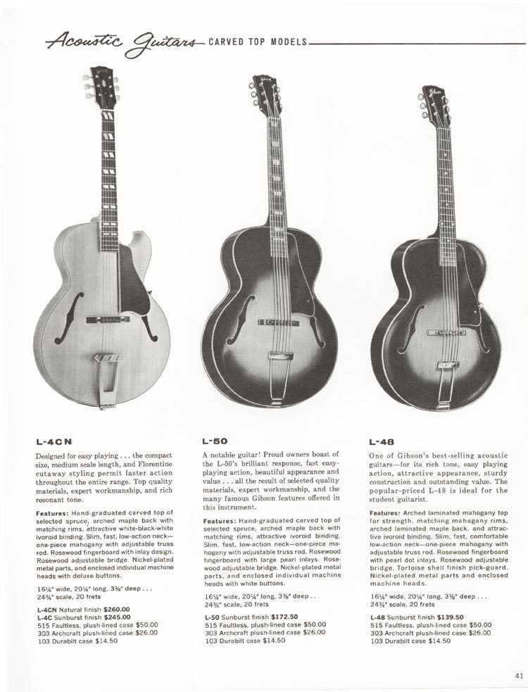 1962 Gibson guitar and bass catalogue - page 41 - L-4C, L-48 and L-50 acoustic guitars