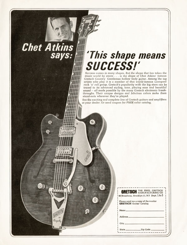 Gretsch advertisement (1965) Chet Atkins says: