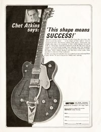 Gretsch Chet Atkins Country Gentleman PX 6122 - Chet Atkins says: