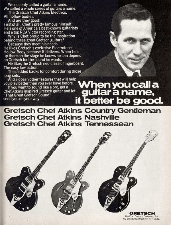 Gretsch advertisement (1969) When you call a guitar a name it better be good