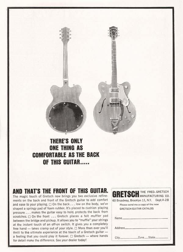 Gretsch advertisement (1963) Theres only one thing as comfortable as the back of this guitar