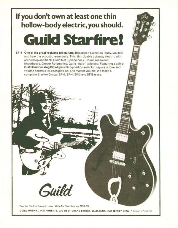 Guild advertisement (1974) If you dont own at least one thin hollow-body electric, you should