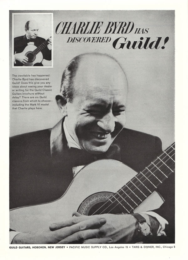 Guild advertisement (1963) Charlie Byrd has discovered Guild