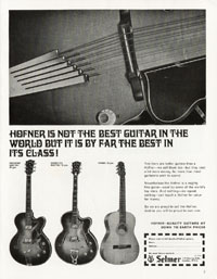 Hofner Committee - Hofner is Not the Best Guitar in the World But it is By Far the Best in its Class