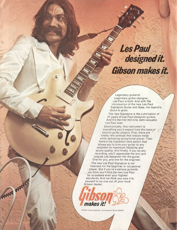 Gibson advertisement (1974) Les Paul Designed It. Gibson Makes It