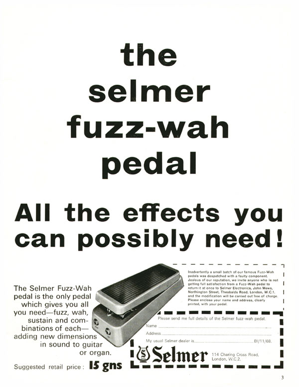 Selmer advertisement (1968) The Selmer Fuzz-Wah Pedal. All the Effects You Can Possibly Need!