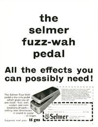 Selmer Fuzz Wah - The Selmer Fuzz-Wah Pedal. All the Effects You Can Possibly Need!