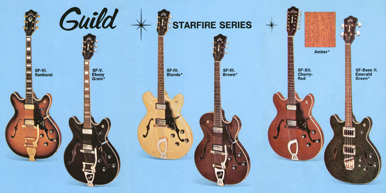 Guild Starfire guitars; SF-III, SF-IV, SF-V, SF-VI, SF-XII and SF bass