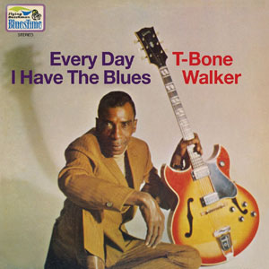 "T Bone Walker on the cover of his 1969 album, ""Everyday I Have the Blues"""